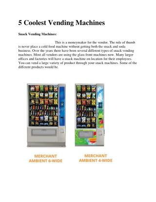5 Coolest Vending Machines