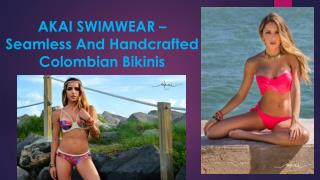 Seamless And Handcrafted Colombian Bikinis