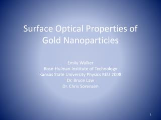 Surface Optical Properties of Gold Nanoparticles