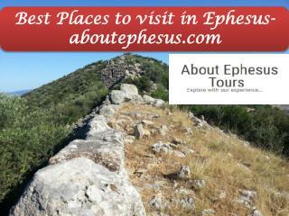 Best Places to visit in Ephesus- aboutephesus.com