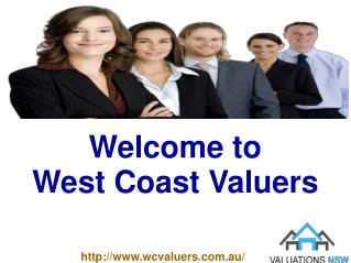 Get Opportunity to Find Best Property Valuation with West Cost Values