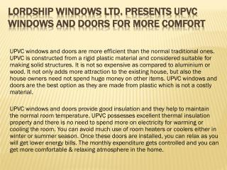 Lordship Windows Ltd. Presents UPVC Windows and Doors for More Comfort
