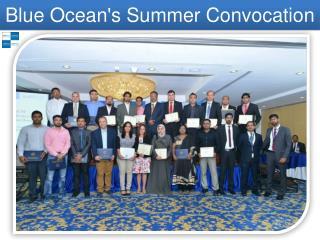 Blue Ocean's Summer Convocation