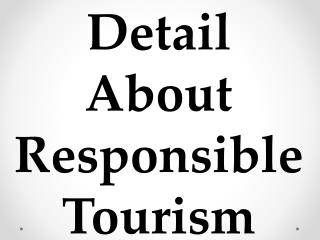 Detail About Responsible Tourism