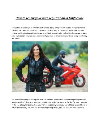 How to renew your auto registration in California?