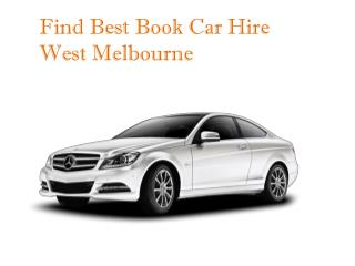Find The Best Car Hire West Melbourne