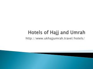 Hajj and Umrah Hotels