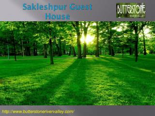 Best Homestay in Sakleshpur - Butterstonerivervalley com
