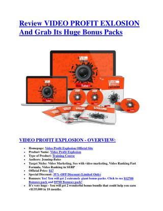 Video Profit Explosion Review-$9700 Bonus & 80% Discount