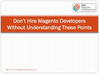 Don't Hire Magento Developers Without Understanding These Points