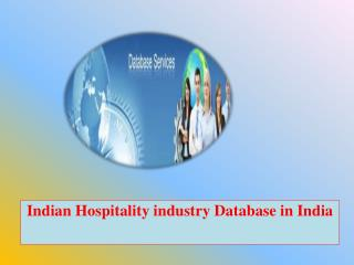 Indian Hospitality industry Database in India