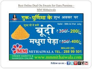 Best Online Deal On Sweets for Guru Purnima - MM Mithaiwala