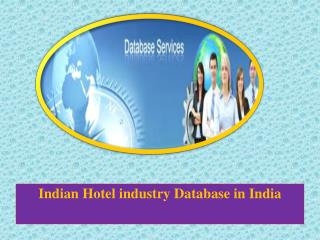 Indian Hotel industry Database in India