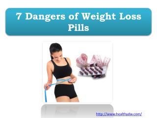 7 Dangers of Weight Loss Pills