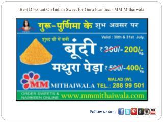 Best Festival Offer On Indian Sweets for Guru Purnima - MM Mithaiwala