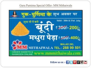 Guru Purnima Special Offer - MM Mithaiwala