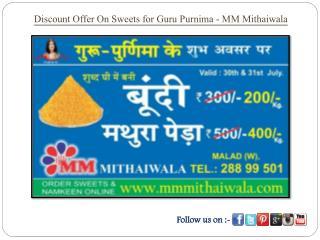 Discount Offer On Sweets for Guru Purnima - MM Mithaiwala
