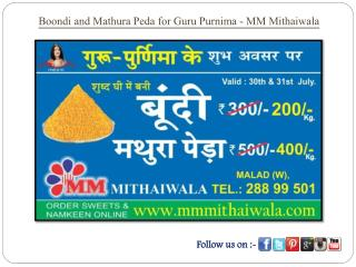 Boondi and Mathura Peda for Guru Purnima - MM Mithaiwala