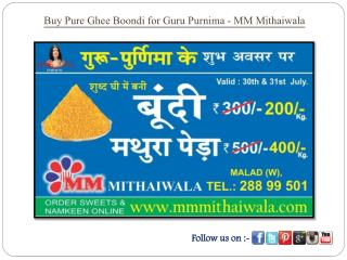 Buy Pure Ghee Boondi for Guru Purnima - MM Mithaiwala