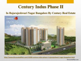 Buy Residential Apartments in Century Indus Phase II Rajarajeshwari Nagar Bangalore