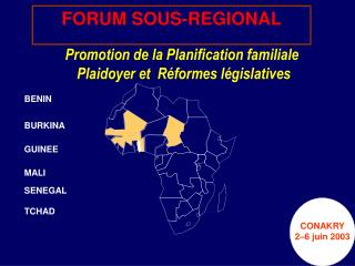 Promotion de la Planification familiale    Plaidoyer et  R formes l gislatives