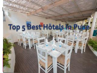 Top 5 Best Restaurants in Pune � Get Address and Timing