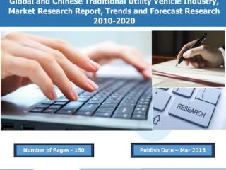 2010-2020 Traditional Utility Vehicle Industry, Size, Share Growth, Trends And Forecast Market Research Report