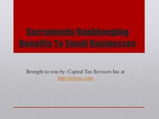 Sacramento Bookkeeping Benefits To Small Businesses