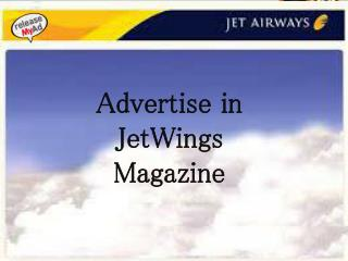 releaseMyAd Offers Great Rates For Advertising In Jetwings