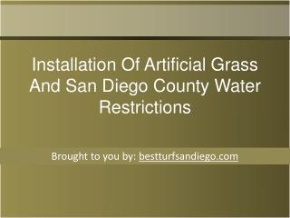 Installation Of Artificial Grass And San Diego County Water Restrictions