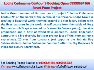 Lodha Codename Contour 9 Outstanding Project 09999684166