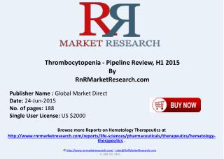 Thrombocytopenia Pipeline Therapeutics Assessment Review H1 2015