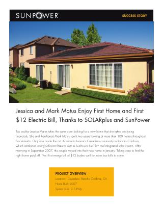 Jessica and Mark Matus Enjoy First Home and First $12 Electric Bill, Thanks to SOLARplus and SunPower