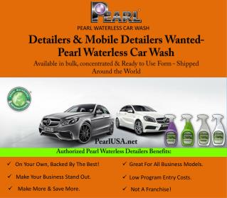 Detailers & Mobile Detailers Wanted- Pearl Waterless Car W