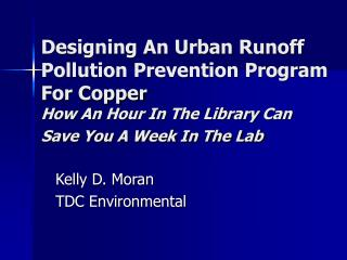 Designing An Urban Runoff Pollution Prevention Program For Copper  How An Hour In The Library Can Save You A Week In The