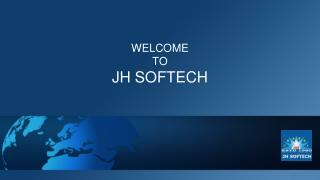 Welcome to JH Softech