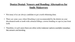 Dentzz Dental- Veneers and Bonding Alternatives for Smile Makeovers