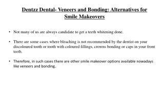 Dentzz Dental- Veneers and Bonding Alternatives for Smile Makeovers