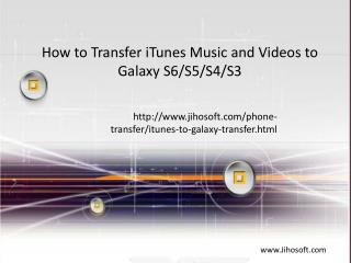 How to Transfer iTunes Music and Videos to Galaxy S6/S5/S4/S3