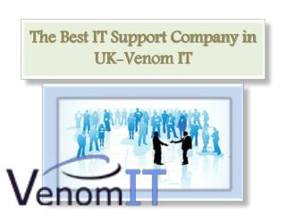 The Best IT Support Company in UK-Venom IT