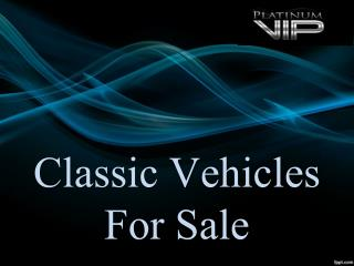Classic Vehicles For Sale