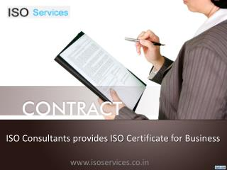 ISO Consultants provides ISO Certificate for Business