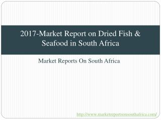 2017-Market Report on Dried Fish & Seafood in South Africa