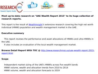 UAE Wealth Report 2015 | Researchmoz.us