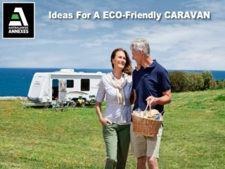 Ideas For a Eco-Friendly Caravan