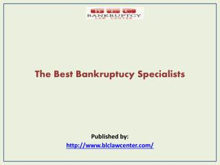 The Best Bankruptucy Specialists