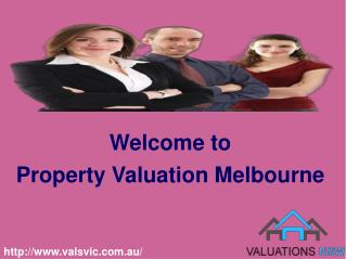 Get solution of your real estate problem with Valuations VIC
