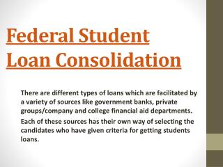 Federal Student Loan Consolidation Program