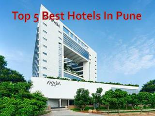 Top 5 Best Hotels in Hyderabad � Get Address and Timing