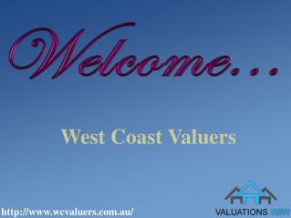 West Coast Valuers for your property valuation